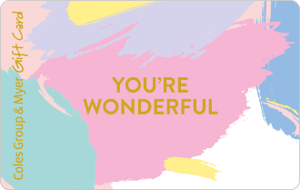 Splashes of pastel colours with gold text you're wonderful, can be used at particpating retailers